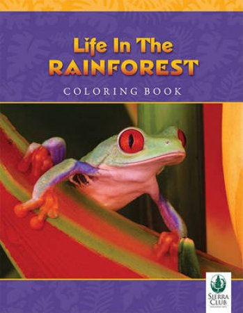 Life in the Rainforest Coloring Book (SC5001) by Various