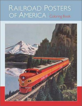 Railroad Posters America Colouring Book by Various