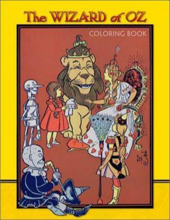 Wizard Of Oz Colouring Book by Various
