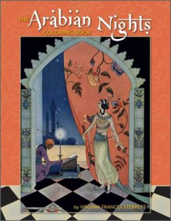 Arabian Nights Coloring Book by Virginia Frances Sterrett