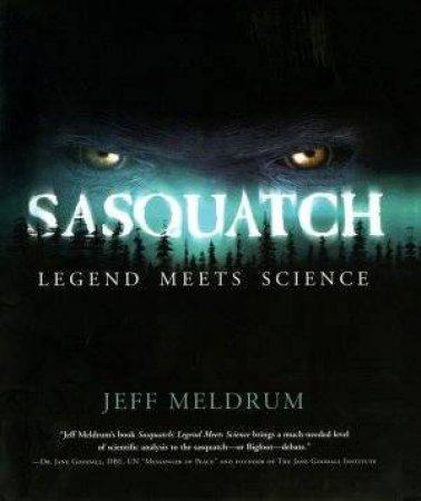 Sasquatch by Jeff Meldrum