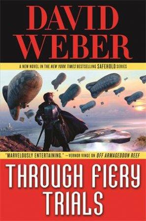 Through Fiery Trials by David Weber