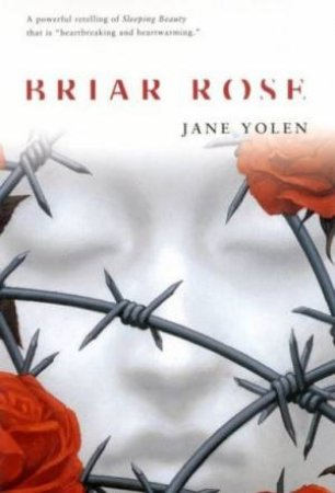 briar rose by jane yolen Dive deep into jane yolen's briar rose with extended analysis, commentary, and discussion.