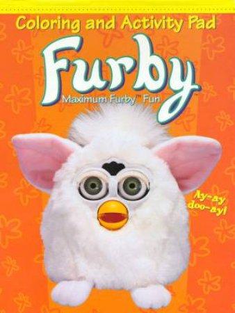 Furby: Maximum Fun Colouring & Activity Pad by Various
