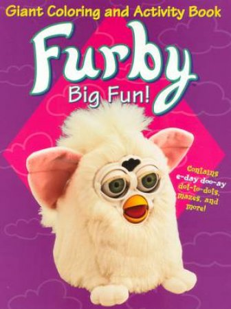 Furby Big Fun! Giant Colouring And Activity Book by Various