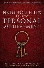 Napoleon Hills Keys To Personal Achievement