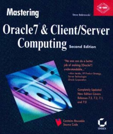 Mastering Oracle7 & Client/Server Computing by Steve Bobrowski