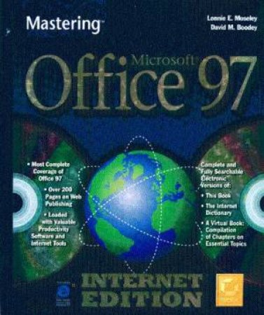 Mastering Microsoft Office 97 Internet Edition (Bk/2cd) by Lonnie E Moseley