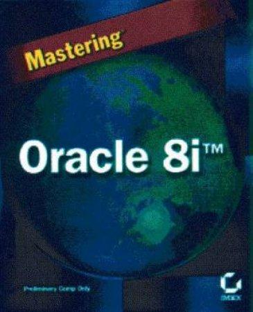 Mastering Oracle 8i by Jatinder Prem