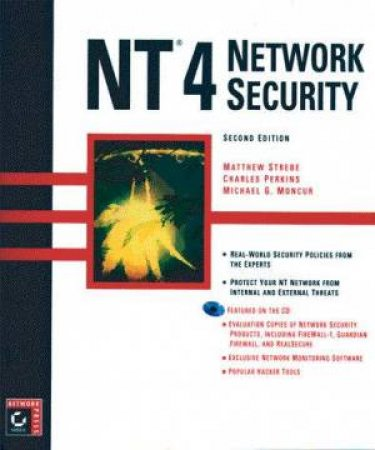 NT 4 Network Security by Matthew Strebe & Charles Perkins & Michael Moncur