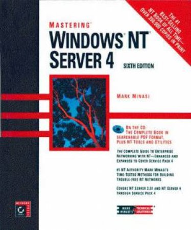 Mastering Windows Nt Server 4 6/E (Bk/Cd) by Mark Minasi