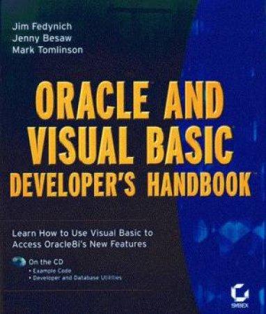 Oracle And Visual Basic Developer's Handbook by Jim Fedynich & Mark Tomlinson