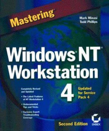 Mastering Windows NT Workstation 4 by Mark Minasi & Todd Phillips