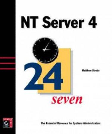 NT Server 4 24seven by Matthew Strebe