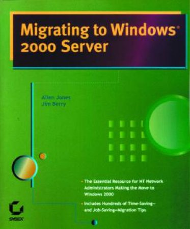 Migrating To Windows 2000 Server by Various