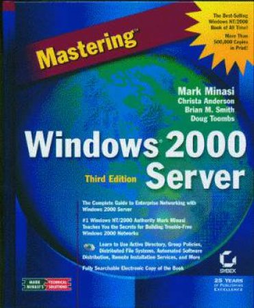 Mastering Windows 2000 Server by Mark Minasi