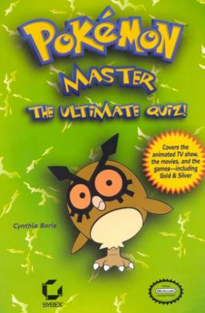Pokemon Master: The Ultimate Quiz! by Cynthia Boris