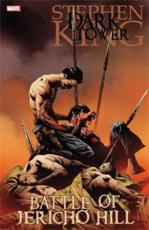 The Dark Tower: Battle Of Jericho Hill