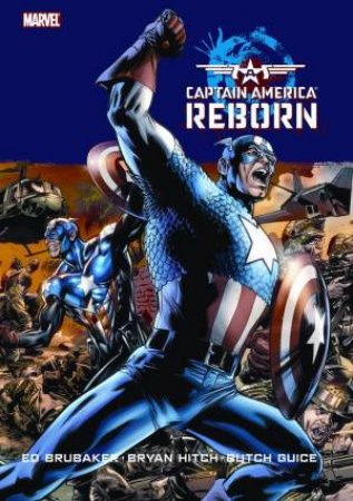 Captain America: Reborn by Ed Brubaker & Bryan Hitch