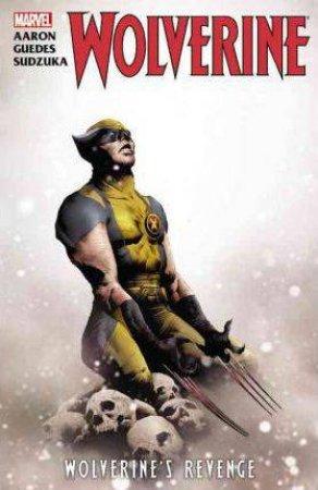 Wolverine: Wolverine's Revenge by Jason Aaron, Skyy Sudzuka & Renato Guedes