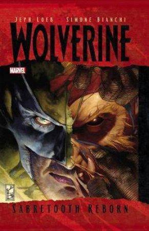 Wolverine: Sabretooth Reborn by Jeph Loeb & Simone Bianchi