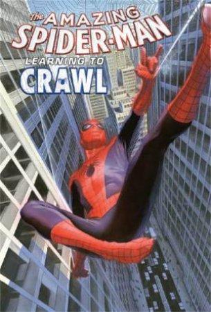 Amazing SpiderMan: Vol. 1.1: Learning to Crawl by Dan Slott