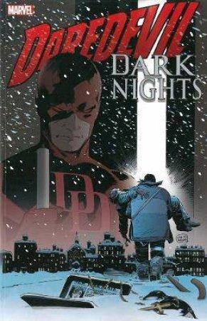 Daredevil: Dark Nights by David Lapham, Lee Weeks & Jimmy Palmiotti