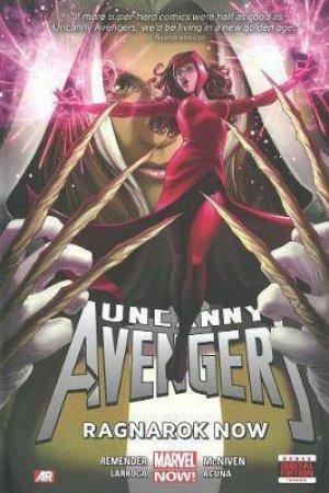 Uncanny Avengers 03 : Ragnarok Now