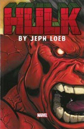 Hulk: The Complete Collection Volume 1 by Jeph Loeb, Arthur Adams & Ed McGuinness