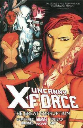 Uncanny X-Force Volume 3 by Sam Humphries & Ramon Perez