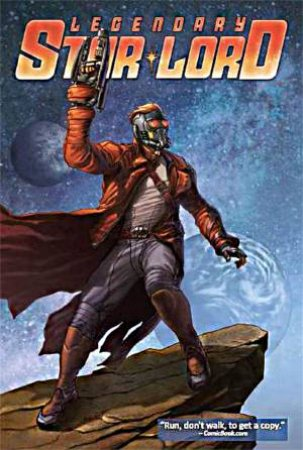 Legendary Star-Lord Vol. 01: Face It, I Rule