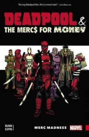 Deadpool & The Mercs For Money: Merc Madness