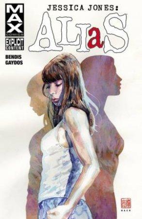 Jessica Jones: Alias Vol. 01 by Brian Michael Bendis & Michael Gaydos & Matt Hollingsworth & Bill Sienkiewicz & Richard Starkings