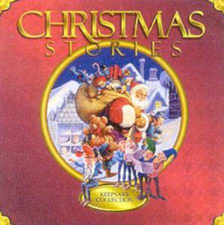 Christmas Stories Keepsake Collection by Various