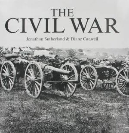 Civil War  by Jonathan Sutherland & Diane Canwell