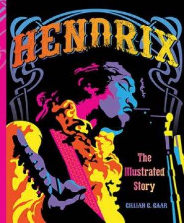 Hendrix by Gillian G. Gaar
