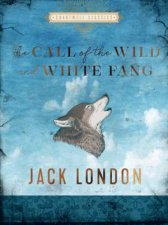 Chartwell Classics The Call Of The Wild And White Fang