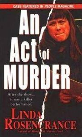 An Act Of Murder by Linda Rosencrance