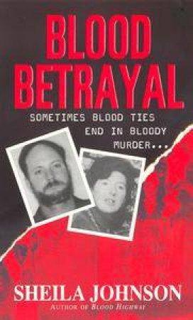 Blood Betrayal by Sheila Johnson