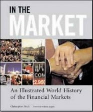 In The Market The Illustrated History Of The Financial Markets