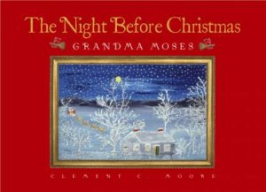 The Night Before Christmas by Clement C Moore