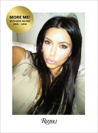 Selfish (Revised And Expanded Edition) by Kim Kardashian West