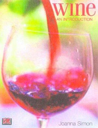 Wine: An Introduction by Joanna Simon