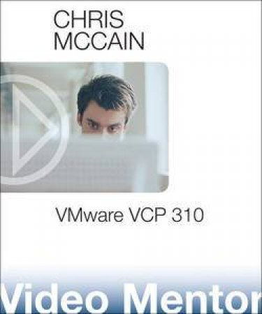 VMware VCP 310 Video Mentor by Chris McCain