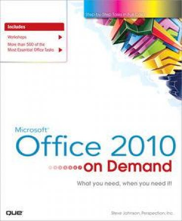 Microsoft Office 2010 On Demand by Steve Johnson