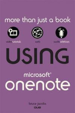 Using Microsoft OneNote 2010 by Bruce Jacobs