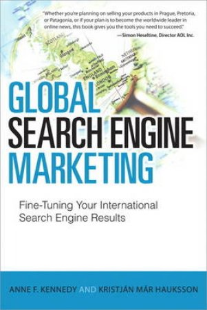 Global Search Engine Marketing: Getting Better International Search Engine results