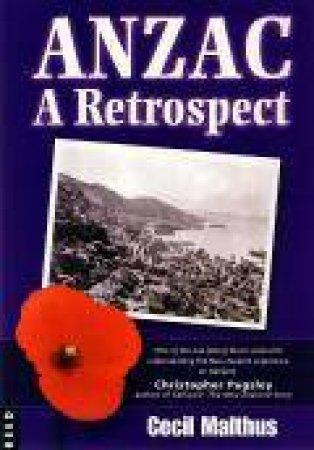 Anzac: A Retrospect by C Malthus