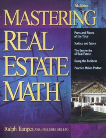 Mastering Real Estate Math by Ralph Tamper