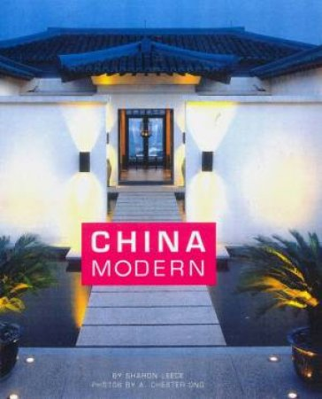 China Modern by Sharon Leece